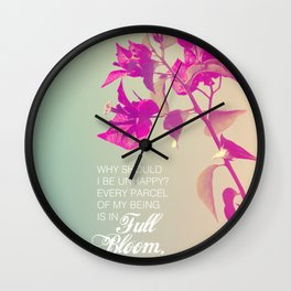 Full Bloom - Rumi - Wisdom quote 3 Wall Clock