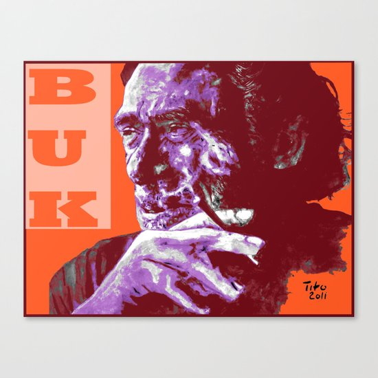 Charles Bukowski - PopART Canvas Print