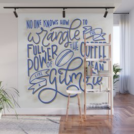 Drink Coffee Like a Gilmore Wall Mural