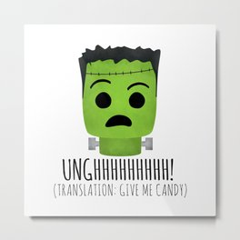 Frankenstein Wants Candy Metal Print