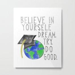 Believe in Yourself - Boy Meets World Graduation Metal Print