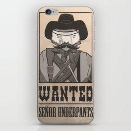 WANTED: SENOR UNDERPANTS iPhone Skin