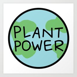 Plant Power Art Print
