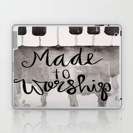 Made To Worship  Laptop & iPad Skin