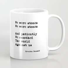 We were stones (4) Mug
