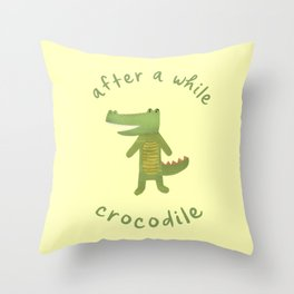 After a While, Crocodile: Cute Minimalist Croc Illustration with Lettering, Green on Pastel Yellow Throw Pillow