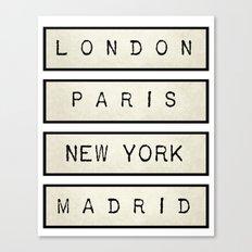 London | Paris | New York | Madrid Canvas Print