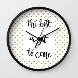 The best is yet to come n.2 Wall Clock