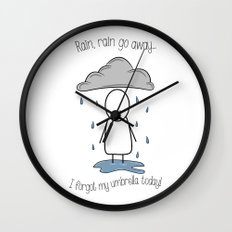 Rain Rain Go Away! Wall Clock