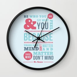 Be Who You Are - Dr. Seuss Quote Wall Clock