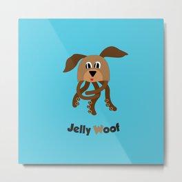 Jelly Woof Metal Print