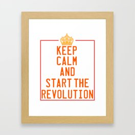 This is the awesome revolutionary Tshirt Those who make peaceful revolution Start the revolution Framed Art Print