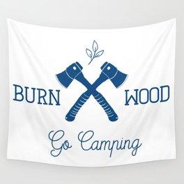 Go Camping Burn Wood Wall Tapestry
