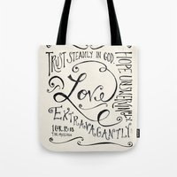 scripture Tote Bags featuring Love Extravagantly scripture print by Kristen Ramsey