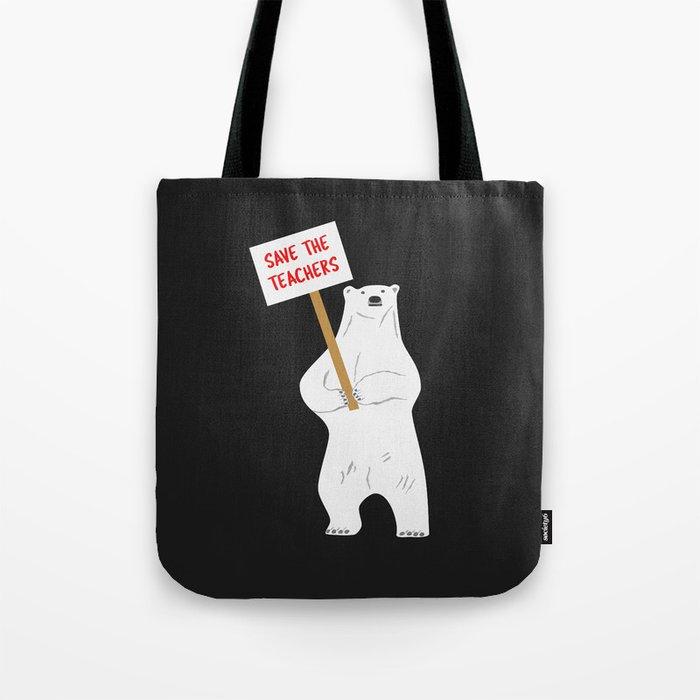 Save The Teachers Tote Bag