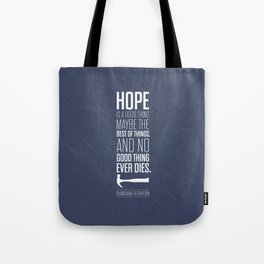 Lab No. 4 - Hope is a good thing Shawshank Redemption Movies Quotes Poster Tote Bag