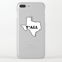 Texas Yall Clear iPhone Case