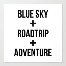 Blue Sky+Road Trip+Adventure Canvas Print