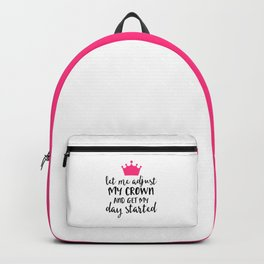 Adjust My Crown Funny Quote Backpack