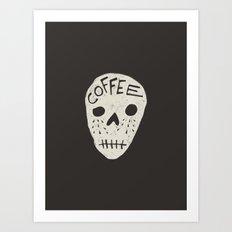 COFFEE DEATH Art Print