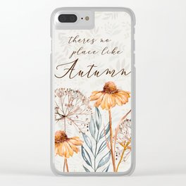 theres no place like autumn Clear iPhone Case