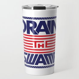 Drain the Swamp - MAGA! Travel Mug