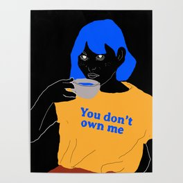 you don't own me Poster