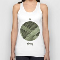 strong Tank Tops featuring Strong by Pepe Rodriguez