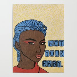 Not Your Baby Poster