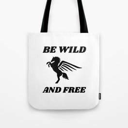 Free and Wild Pegasus Tote Bag