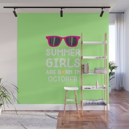 Summer Girls in OCTOBER T-Shirt for all Ages Wall Mural