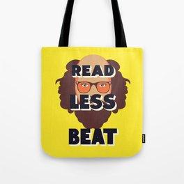 Read Less Beat - Allen Ginsberg Tote Bag