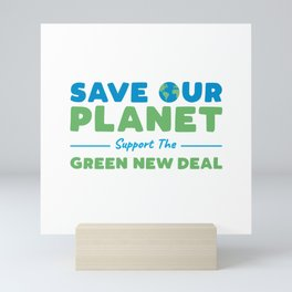Climate Change - Support the Green New Deal Mini Art Print