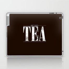 But First, Tea Laptop & iPad Skin