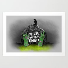 Rock & Roll Never die! Art Print