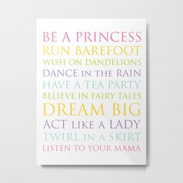 Be A Princess, rainbow multi-color palette Metal Print