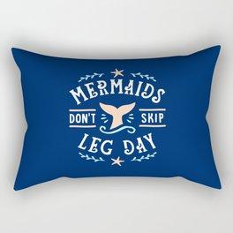 Mermaids Don't Skip Leg Day Rectangular Pillow