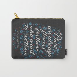 There Are Always Flowers Carry-All Pouch