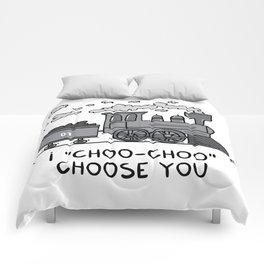 "I ""choo-choo"" choose you! Comforters"
