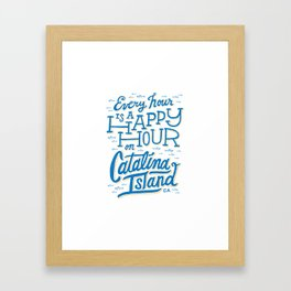 Every Hour is a Happy Hour White Framed Art Print