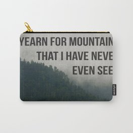 Mountain Yearning  Carry-All Pouch