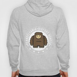 Pennsylvania Bigfoot Hunter Believe  Hoody