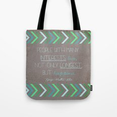 People With Many Interests... Tote Bag