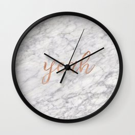 Yeah rose gold on marble Wall Clock
