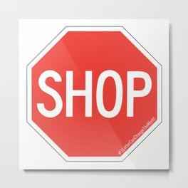 SHOP Traffic Sign Metal Print