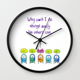 Why Can't I... (ABC..) Wall Clock