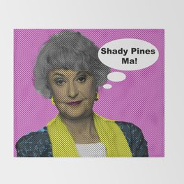 Shady Pines Ma! : The Golden Girls Throw Blanket