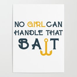 Single Men Girl Bait Poster