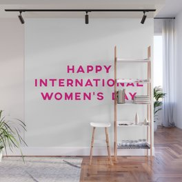 Happy International Women's Day Wall Mural