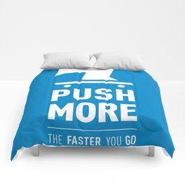 Push More Comforters